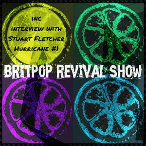 Britpop Revival Show #265 5th December 2018