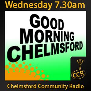 Good Morning Chelmsford - @ccrbreakfast - Wedneday Team - 01/07/15 - Chelmsford Community Radio