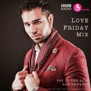 BBC Asian Network - Love Friday Mix (Feb 2018)