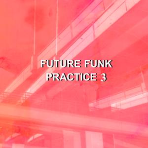 Future Funk Practice