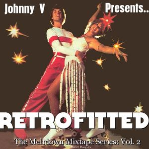 Meltdown Mixtape Vol. 2: Retrofitted! (unmastered leak)