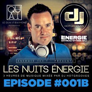 LES NUITS ENERGIE DE DJ HOTGROOVES - EPISODE #001B (28 AVRIL 2016)