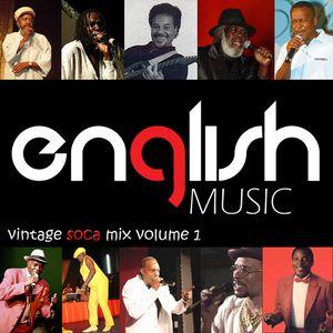 English Music Vintage Soca Mix volume 1
