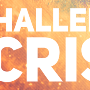 CHALLENGES IN THE CRISIS: The Challenge to Worship (Audio)