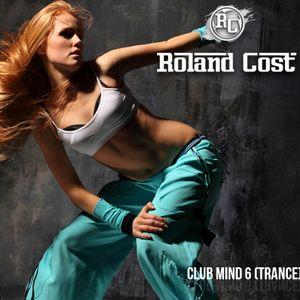 Dj Roland Cost Club Mind 6 (Trance)