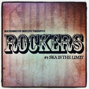 Rockers # 1 - Ska is the limit