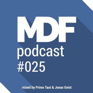 Primo Taut & Jonas Geist - MDF Podcast o25