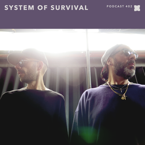 XLR8R Podcast 402: System Of Survival