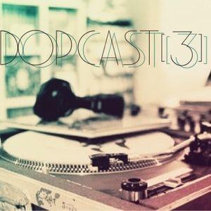 Dopcast #3 By DOobEe djset@LateHours Show