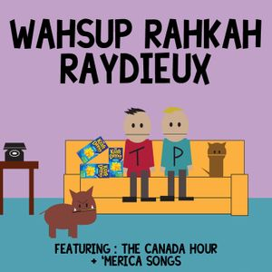 Ay Budday! New Canada Jams + More From 'Merica! - Wassup Rocker Radio 02-06-2014