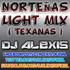 Norteñas Light Mix - DJ Alexis