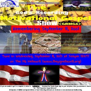 GRMGS - Remembering September 11, 2001 - September 11, 2013