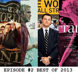 Episode #2 - Best of 2013