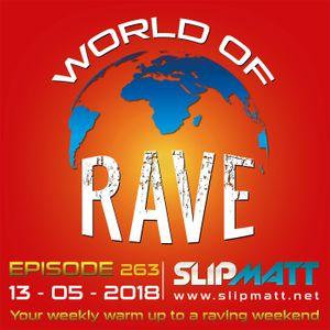 Slipmatt - World Of Rave #263