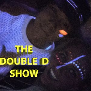 The Double D Show  - 19 March