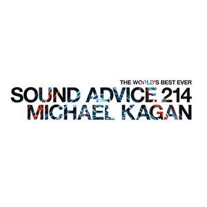 Sound Advice 214: Michael Kagan