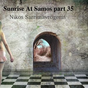 Nikos Sarrimavrogenis-Sunrise At Samos part 35