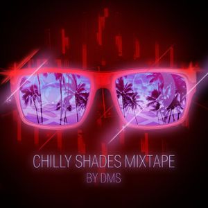 Chilly shades mix by DMS