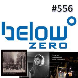 Below Zero Show #556