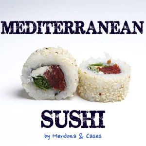 J.Putrum presents Mediterranean Sushi Session