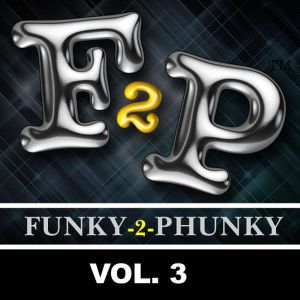 FUNKY-2-PHUNKY VOL. 3 | Mixed live by DJ Kay L in October 2008