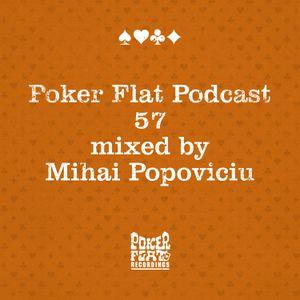 Poker Flat Podcast #57 - mixed by Mihai Popoviciu