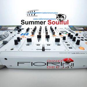 Radio Roma Musica Summer Soulful - Mix By: DINO FIORINI deejay