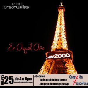 Conexión Francófona 25-06-15 - En aquel año: 2000