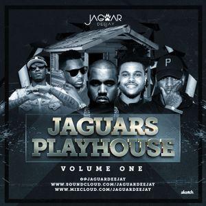 @JaguarDeejay - JAGUARS PLAYHOUSE Volume One