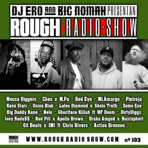DjEro y Big Nomah - Rough Radio Show #103