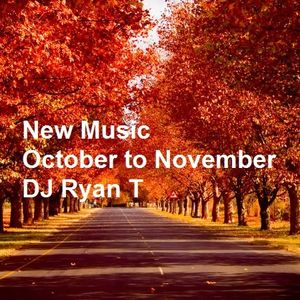 New Songs From October to November