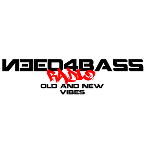Need4bass Radio [12] Old and New Vibes 29/03/17