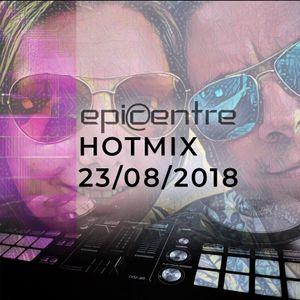 EPICENTRE - HOTMIX 23/08/2018