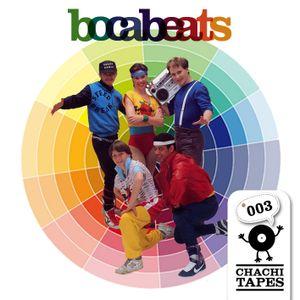 CHACHITAPE#003 - Bocabeats