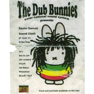 Dub Bunnies @ The Ship Easter Sunday 2007 pt1