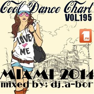 COOL DANCE CHART VOL.195 (BEST IN MIAMI 2014)
