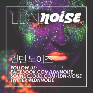 LDN Noise - Dash radio guest mix - 30th Oct 2015