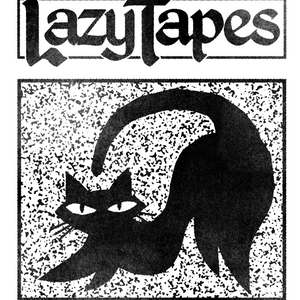 Lazy Tapes (03.11.17)