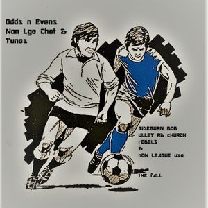 ODDS n EVENS Episode 12 Ft Sideburn Bob , Non League USA, Ullet Rd Churches