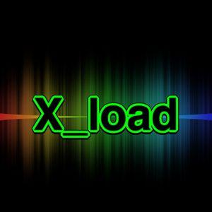 X_load having a blast