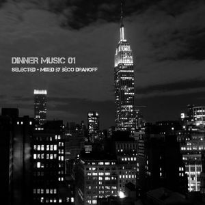 Dinner Music Mix  01 / Downtempo