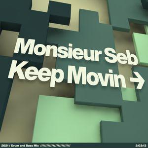 M. Seb Presents Keep Movin