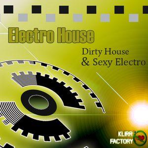 Klirr-Factory_Dirty House_Sexy Electro