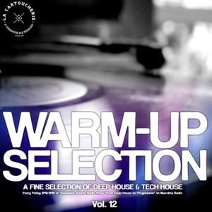 Warm -Up Selection Vol. 12
