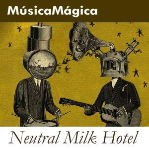 Neutral_Milk_Hotel_Mix