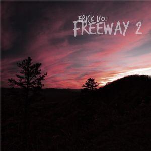 Erick UO - Freeway 2