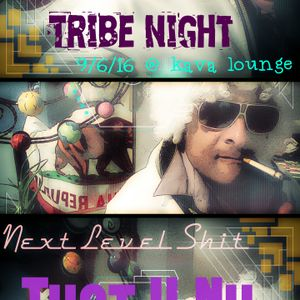 THOT U NU : Nu Live Mix @ Tribe Night  9/6/16