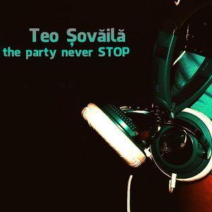 Teo Șovăilă - Where the party never stop [ teck house ]