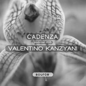 Cadenza Podcast | 205 - Valentino Kanzyani (Source)
