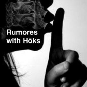 rumors with hoks Episode 14 (1-17-2017 Bdaymix)